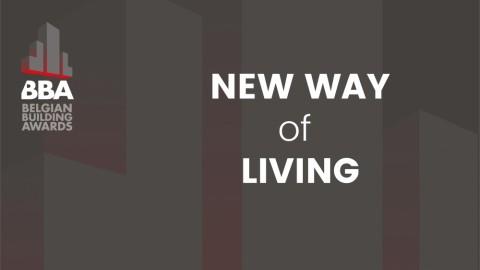 Belgian Building Awards: New Way of Living